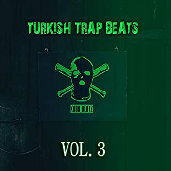 Turkish Trap Beats, Vol. 3