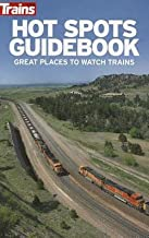 Randy Rehberg: Hot Spots Guidebook : Great Places to Watch Trains (Paperback); 2012 Edition