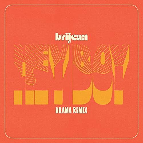 Brijean & Drama