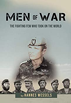 Men of War  The Fighting Few Who Took on the World