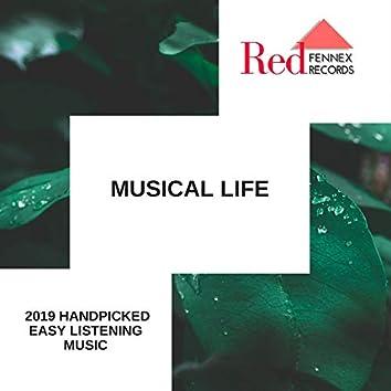 Musical Life - 2019 Handpicked Easy Listening Music