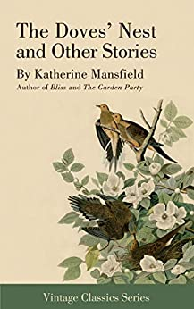 The Doves' Nest and Other Stories by [Katherine Mansfield]