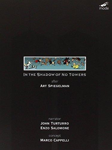Marco Cappelli / Art Spiegelman - In The Shadow Of No Towers [Edizione: Stati Uniti]
