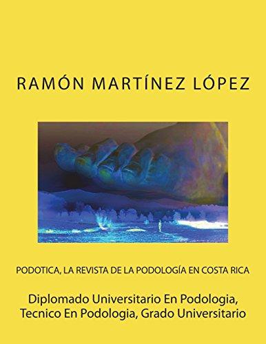 Diplomado Universitario En Podologia, Tecnico En Podologia, Grado Universitario (Spanish Edition)