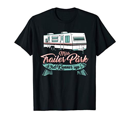 Miss Trailer Park Dritter Zweiter T-Shirt