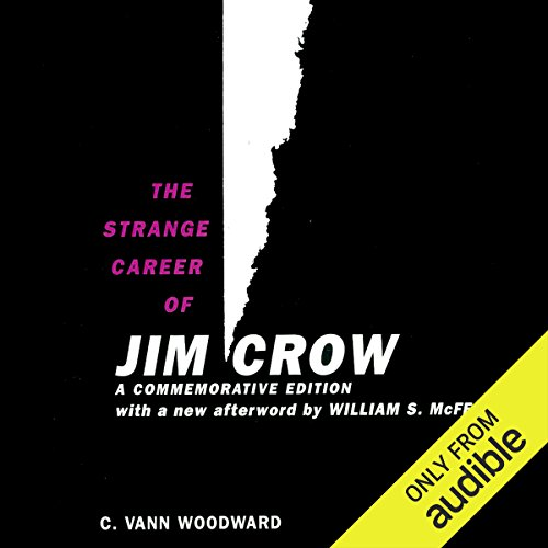 The Strange Career of Jim Crow audiobook cover art