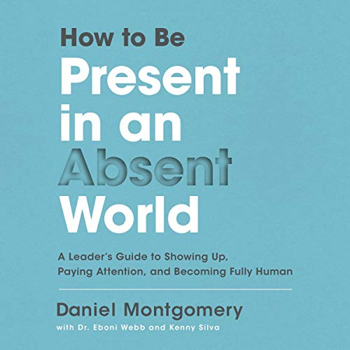 How to Be Present in an Absent World Titelbild