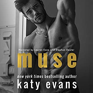 Muse                   By:                                                                                                                                 Katy Evans                               Narrated by:                                                                                                                                 Lauren Ezzo,                                                                                        Stephen Dexter                      Length: 6 hrs and 26 mins     52 ratings     Overall 4.2