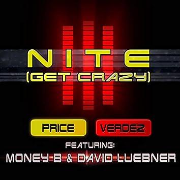 Nite (Get Crazy)