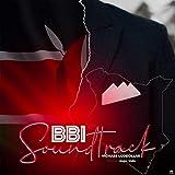 BBI Soundtrack