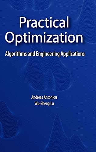 Download Practical Optimization: Algorithms and Engineering Applications 0387711066
