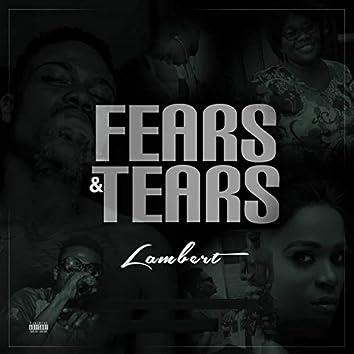 Fears & Tears