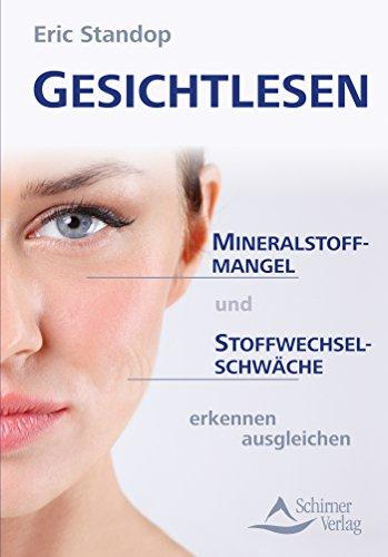 Gesichtlesen: Mineralstoffmangel und Stoffwechselschwäche erkennen ausgleichen