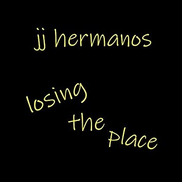 Losing the Place