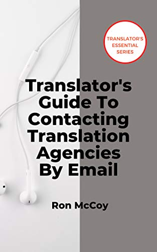 Translators Guide To Contacting Translation Agencies By ...
