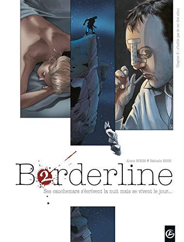 Borderline - volume 2 - N'oublie pas de me dire adieu