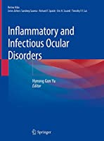 Inflammatory and Infectious Ocular Disorders (Retina Atlas)