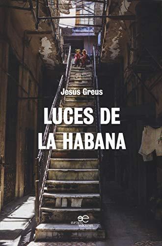 Luces de la Habana (Edificar Universos)