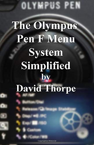 Price comparison product image The Olympus Pen F Menu System Simplified