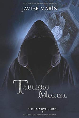 TABLERO MORTAL (Serie Marco Duarte)