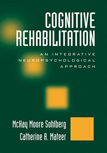 Cognitive Rehabilitation: An Integrative Neuropsychological Approach