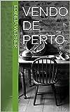 Vendo de Perto (Portuguese Edition)