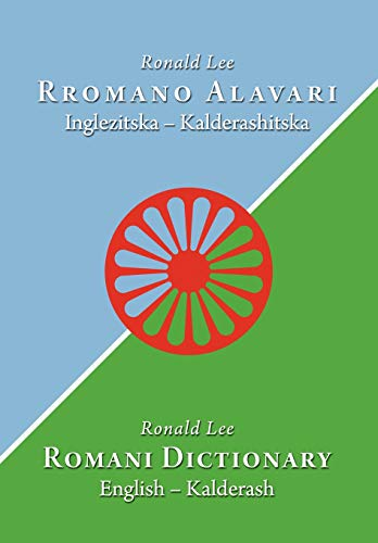 Compare Textbook Prices for Romani Dictionary: English - Kalderash  ISBN 9780981162676 by Lee, Ronald,Hancock, Ian