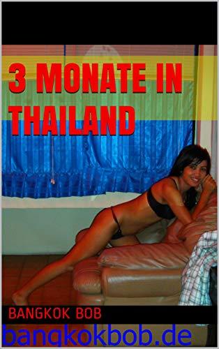 3 Monate in Thailand