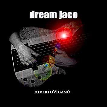 Dream Jaco