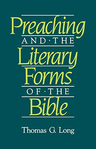 Compare Textbook Prices for Preaching and the Literary Forms of the Bible  ISBN 9780800623135 by Long, Thomas G.
