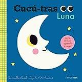 Cucú-tras. Luna: ¡Gira, desliza, aprende y juega! (Libros con mecanismos)