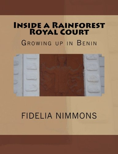 Inside a Rainforest Royal Court: Growing up in Benin (Kingdom of Benin history)