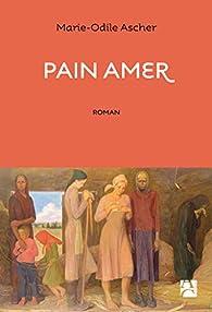 Pain amer par Marie-Odile Ascher