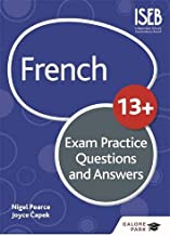 French for Common Entrance 13+ Exam Practice Questions and Answers (New Edition)