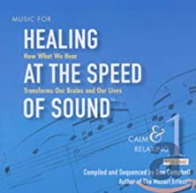 Music for Healing at Speed of Sound 1: Calm &