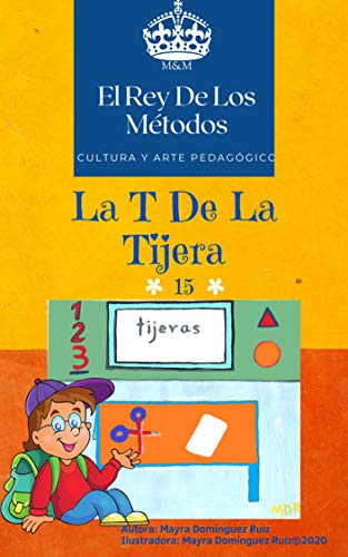 La T De La Tijera (Cultura Y Arte Pedagógico nº 15)