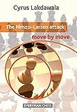 Nimzo-larsen Attack: Move By Move-Lakdawala, Cyrus