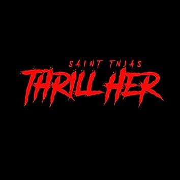 Thrill Her