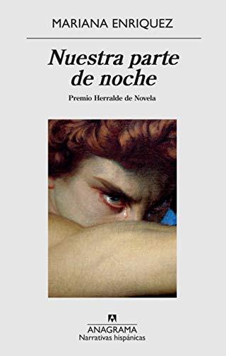 Nuestra parte de noche (Narrativas hispánicas nº 636)