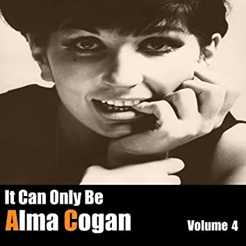 It Can Only Be Alma Cogan, Vol. 4