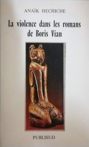 La Violence dans les romans de Boris Vian