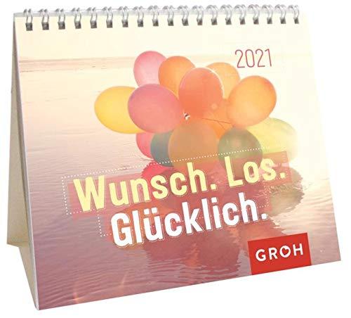 Wunsch. Los. Glücklich. 2021: Mini-Monatskalender. Kleiner Aufstellkalender mit Monatskalendarium