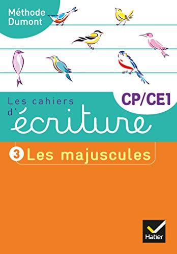 Les cahiers d'écriture CP-CE1 Éd. 2019