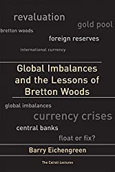 Bretton woods agreement of 1944 the beginning of monetary chaos finally if you want a really thorough take on the bretton woods agreement consider getting a copy of barry eichengreen global imbalances and the lessons platinumwayz