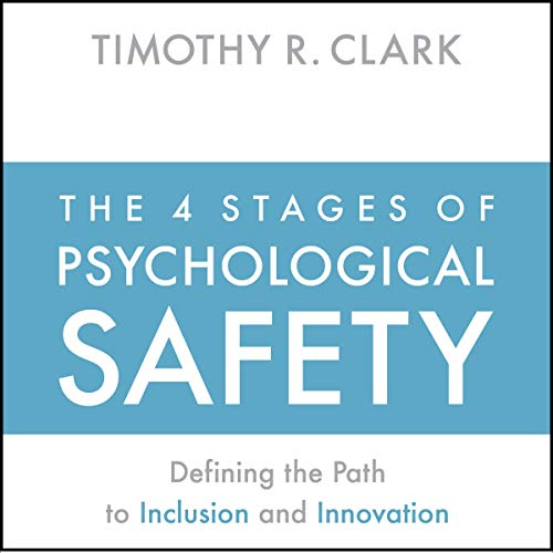The 4 Stages of Psychological Safety Titelbild