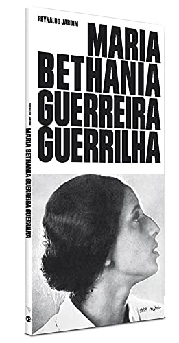 Maria Bethânia - Guerreira Guerrilha - 2ª Ed. 2011