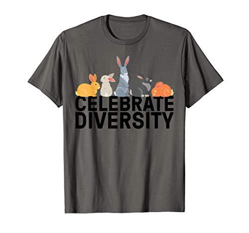 Funny Rabbit Bunny Gift Men Women Cool Celebrate Diversity T-Shirt