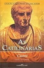 As Catilinárias - Coleção Obra-Prima de Cada Autor