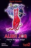 Alien Job, Teil 2: Falsche Richtung, Jungs: Cassiopeiapress Science Fiction/ Edition Bärenklau