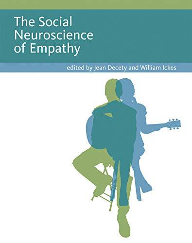 The Social Neuroscience of Empathy (English Edition)